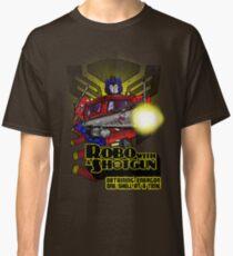 Robo With A Shotgun Classic T-Shirt