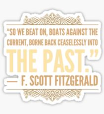 Boats Against the Current Sticker