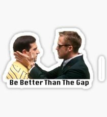 Be better than the gap Sticker