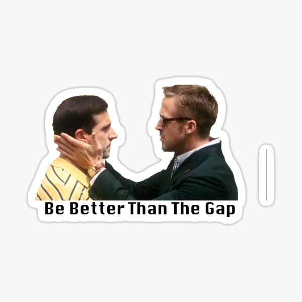 Be better than the gap Sticker