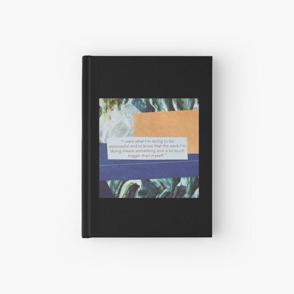 """Bigger Than Myself"" Hardcover Journal"