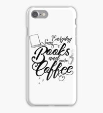 Some books + More coffe iPhone Case/Skin