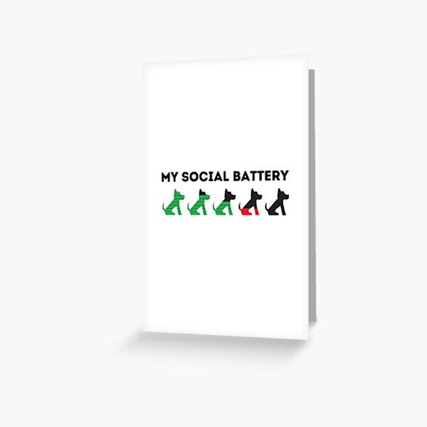 My Dog Social Battery Greeting Card