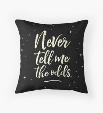 Never Tell Me The Odds (YELLOW) Throw Pillow