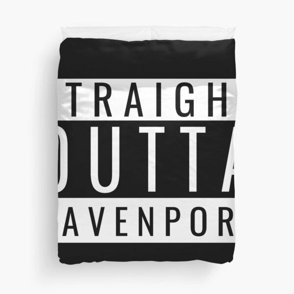 Straight Outta Davenport Duvet Cover