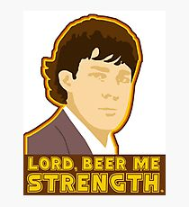 Lord, beer me strength Photographic Print