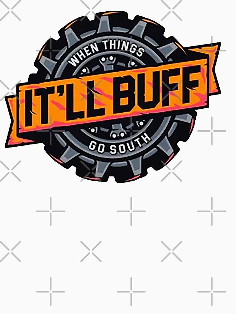 It 'LL BUFF - Braydon Price  by Clupchuc01
