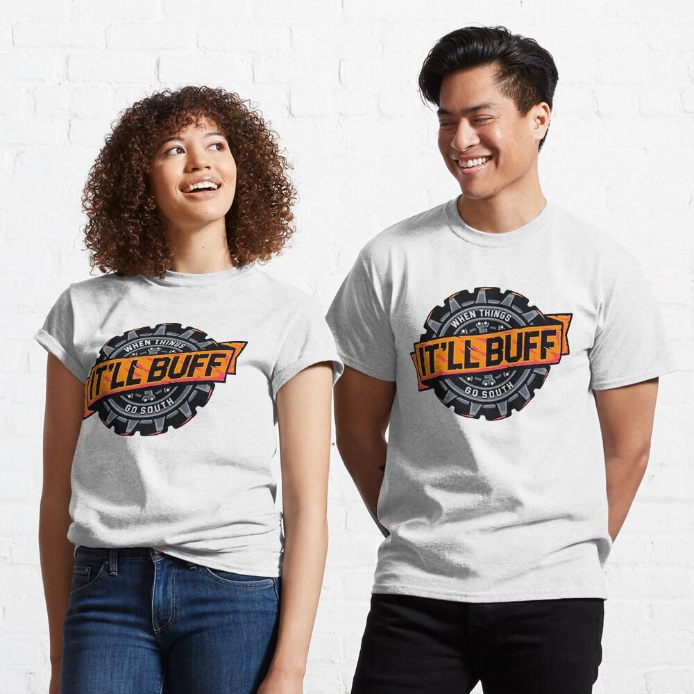 It 'LL BUFF - Braydon Price  Classic T-Shirt