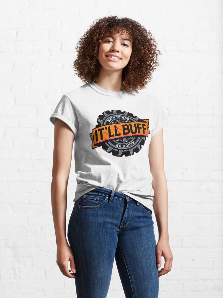 Alternate view of It 'LL BUFF - Braydon Price  Classic T-Shirt
