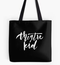Theatre Kid Tote Bag