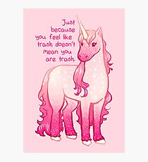 """You Aren't Trash"" Unicorn Photographic Print"
