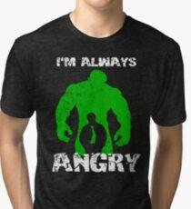 I'm Always Angry! Tri-blend T-Shirt