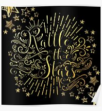 Rattle The Stars - in Gold Foil Poster