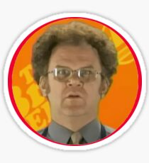 Dr Steve brule Sticker