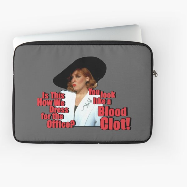 Camp Midler Movie quote print! 'Is this how we dress for the Office ? You Look Like. blood Clot'  Laptop Sleeve