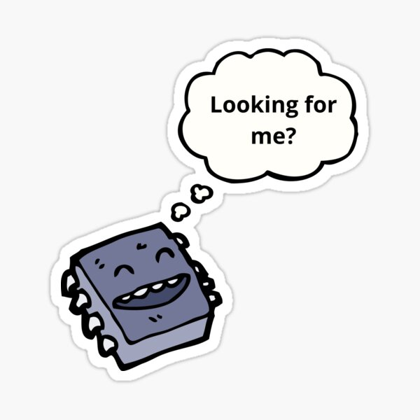 """Microchip """"Looking for me?"""" Sticker"""