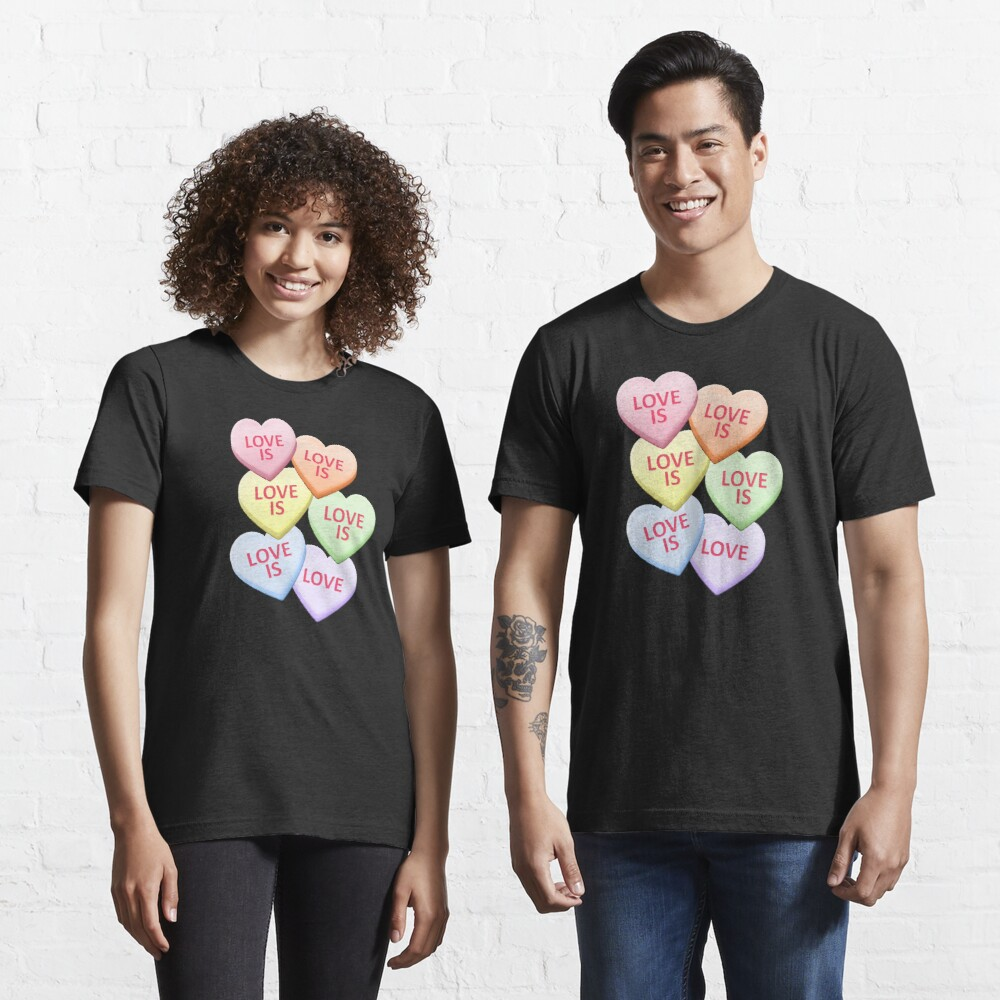 Love Is Love Gay Pride Candy Heart Valentine's Day Essential T-Shirt