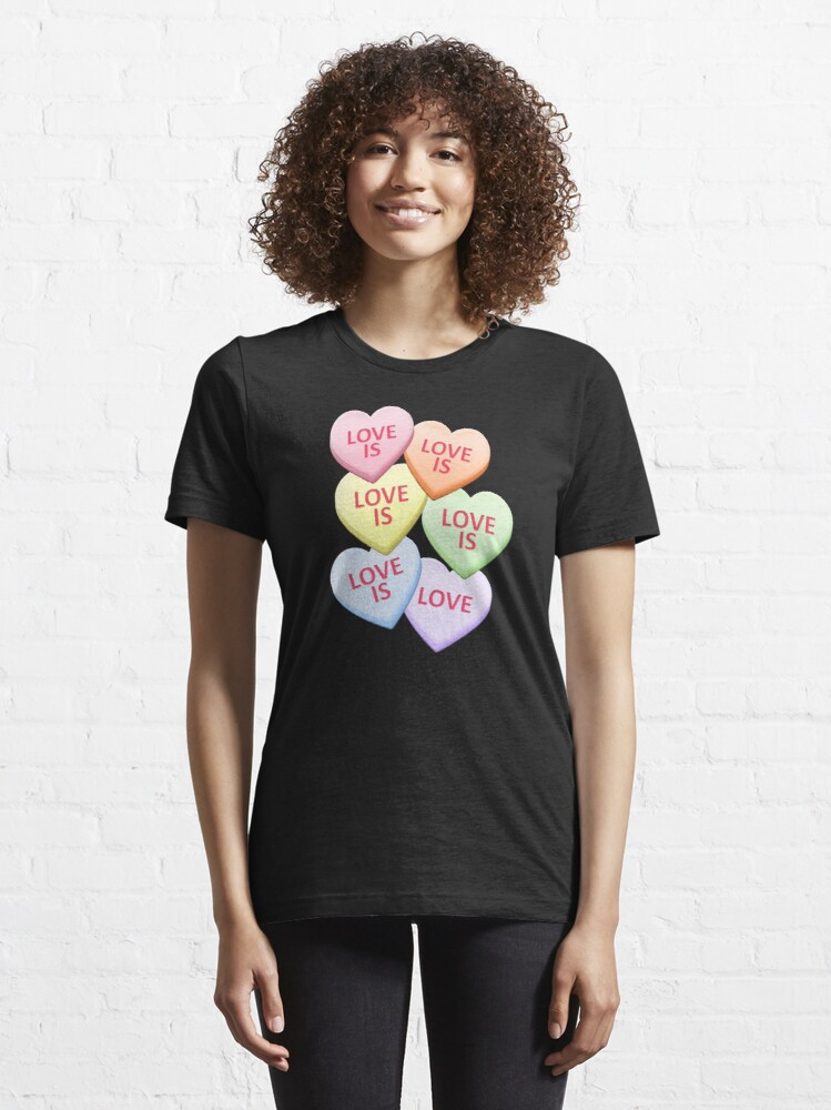Alternate view of Love Is Love Gay Pride Candy Heart Valentine's Day Essential T-Shirt