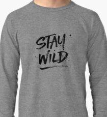 Stay Wild - Black Lightweight Sweatshirt