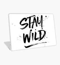 Stay Wild - Black Laptop Skin