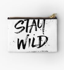 Stay Wild - Black Studio Pouch