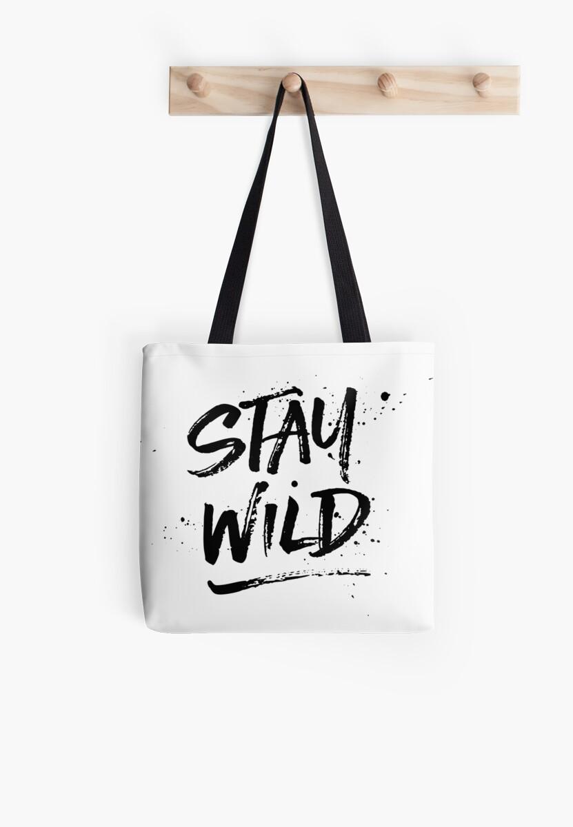 Stay Wild - Black by hattieandjane