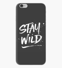 Stay Wild - White iPhone Case
