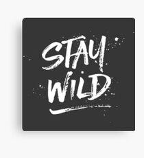 Stay Wild - White Canvas Print
