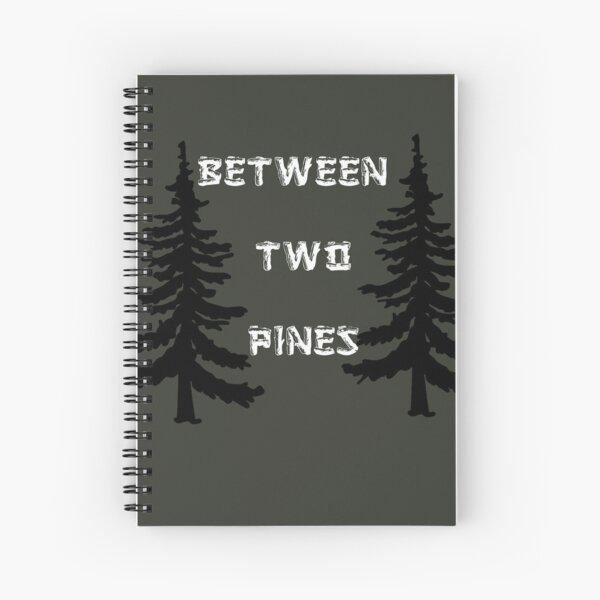 Between Two Pines Spiral Notebook