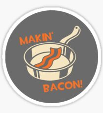 Makin' Bacon Sticker