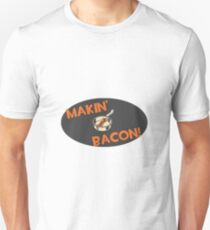 Makin' Bacon T-Shirt