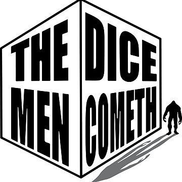 The Dice Men Cometh white logo by DiceMenCometh