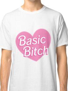 Basic Bitch Pink Classic T-Shirt