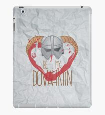 be my dovahkiin iPad Case/Skin
