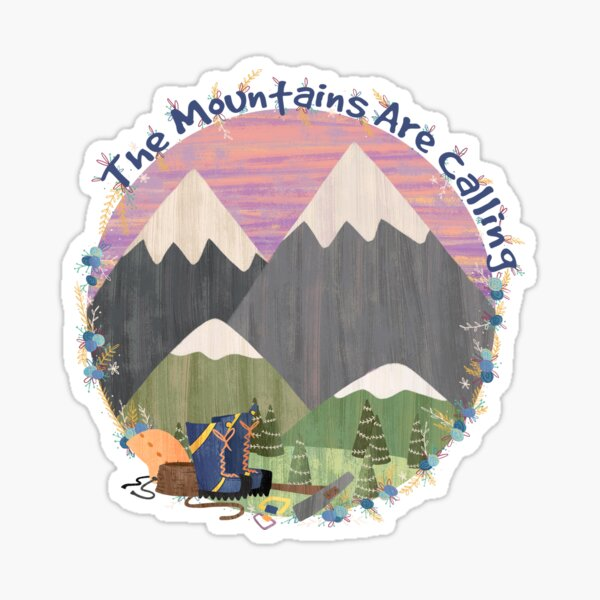 The Mountains Are Calling - Climb Sticker