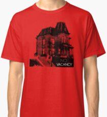 NO VACANCY Classic T-Shirt