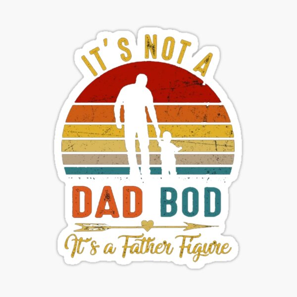 It's Not A Dad BOD It's Father Figure Bear Beer Lover Sticker