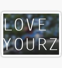 LOVE YOURZ Sticker