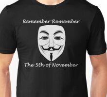 Guy Fawkes - Remember Remember Unisex T-Shirt
