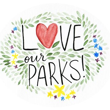 Love Your Parks by rachherself