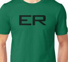 ER - Emergency Room Unisex T-Shirt