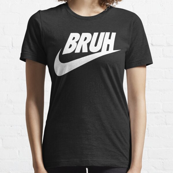 bruh (white) Essential T-Shirt