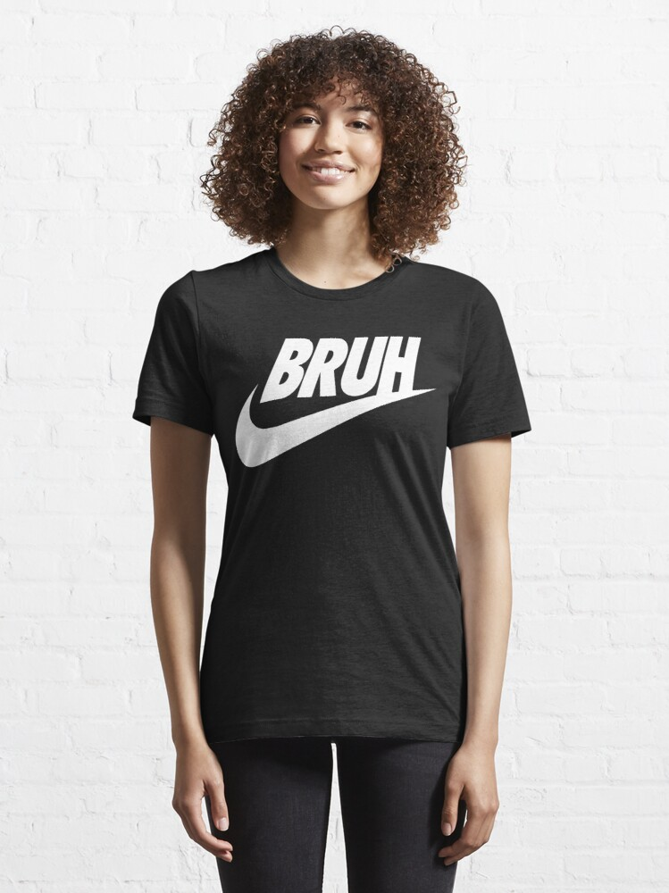 Alternate view of bruh (white) Essential T-Shirt