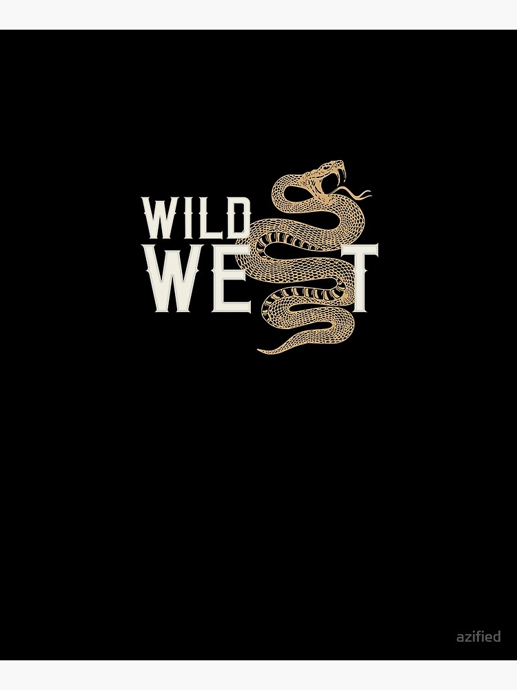 WILD WEST by azified