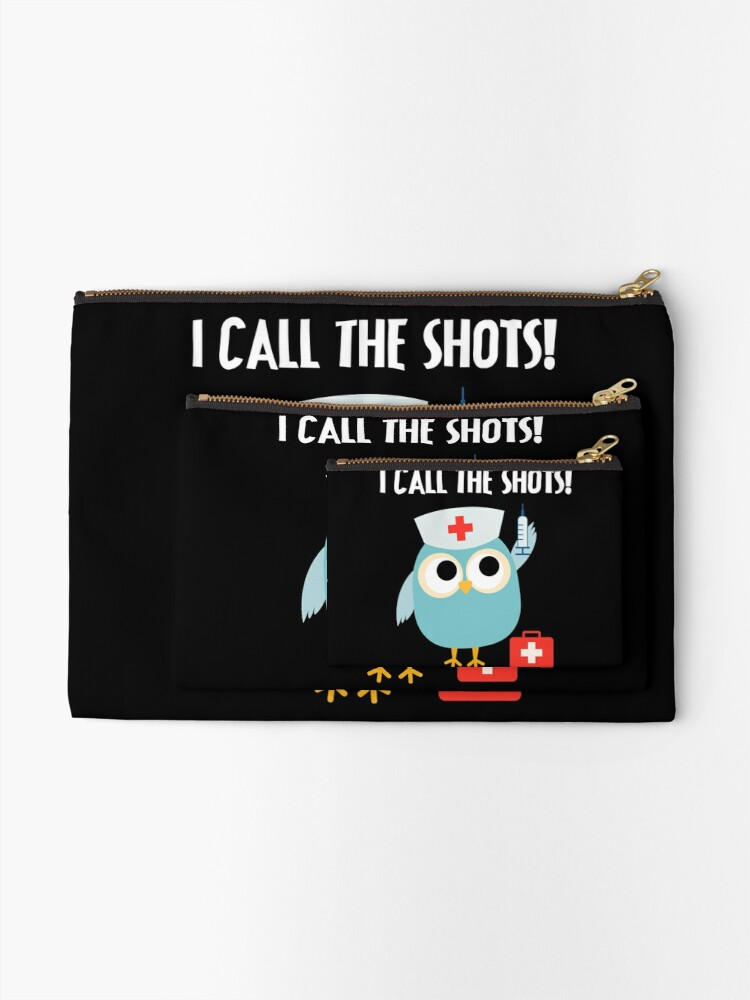 Alternate view of Professions Owl Nurse I Call the Shots Zipper Pouch
