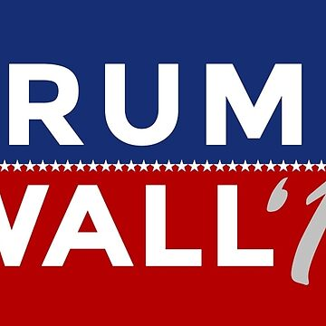 Trump/Wall 2016 by ohitsmagic