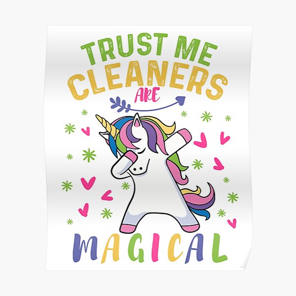 Cute Cleaner Gifts  - A Magical Gift - Dabbing Unicorn Pastel Poster