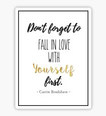 Carrie Bradshaw quote Sticker