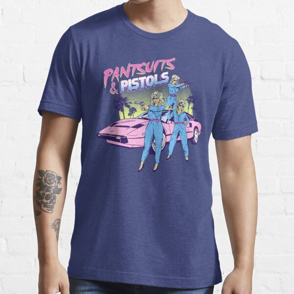 Pantsuits and Pistols Essential T-Shirt