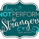 "Jane Austen: ""Perform to Strangers"" by Jenn Reese"